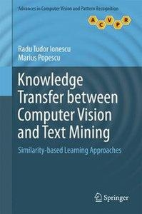 Knowledge Transfer between Computer Vision and Text Mining