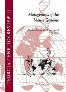 Mutagenesis of the Mouse Genome