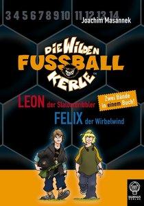 Die Wilden Fußballkerle. Doppelband 1
