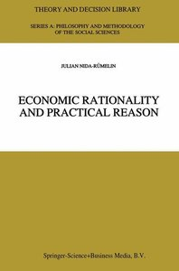 Economic Rationality and Practical Reason