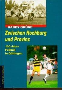 Zwischen Hochburg und Provinz