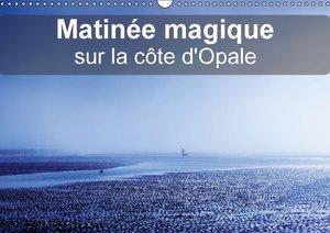 Mocanu, C: Matinee Magique Sur La Cote D'opale