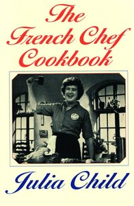 French Chef Cookbook
