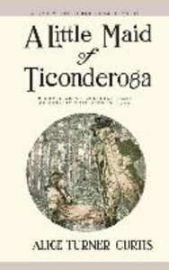 A Little Maid of Ticonderoga