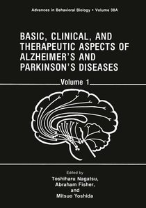 Basic, Clinical, and Therapeutic Aspects of Alzheimer's and Park