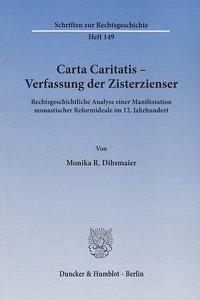 Carta Caritatis - Verfassung der Zisterzienser