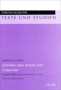 Martin Luther, Schriften über Schule und Unterricht