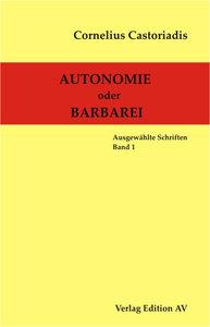 Autonomie oder Barbarei