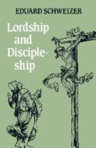 Lordship and Discipleship