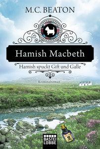 Hamish Macbeth spuckt Gift und Galle