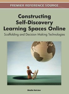 Constructing Self-Discovery Learning Spaces Online: Scaffolding