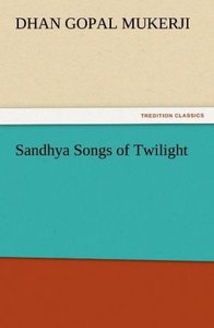 Sandhya Songs of Twilight
