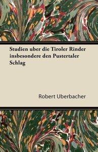 Studien Uber Die Tiroler Rinder Insbesondere Den Pustertaler Sch