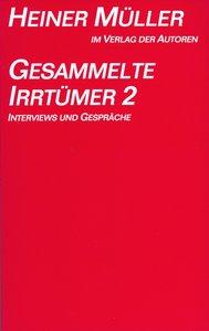Gesammelte Irrtümer II