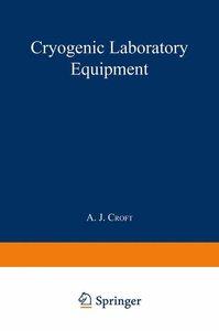 Cryogenic Laboratory Equipment