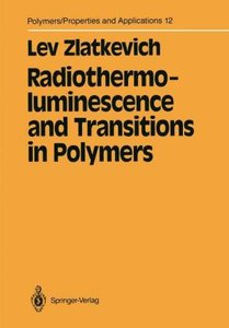 Radiothermoluminescence and Transitions in Polymers
