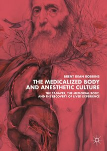 The Medicalized Body and Anesthetic Culture