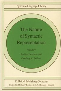 The Nature of Syntactic Representation