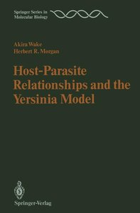 Host-Parasite Relationships and the Yersinia Model