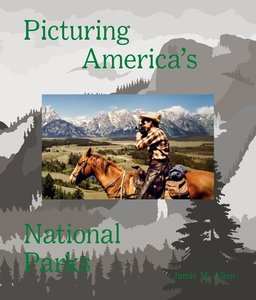 Picturing America\'s National Parks