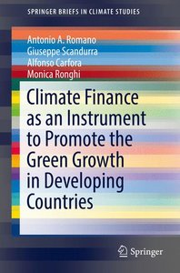 Climate Finance as an Instrument to Promote the Green Growth in