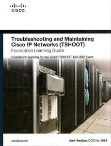 Troubleshooting and Maintaining Cisco IP Networks (TSHOOT) Found