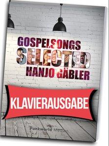 Gospelsongs Selected - Klavierausgabe