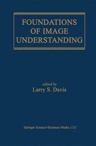 Foundations of Image Understanding