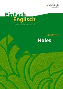 Holes. EinFach Englisch Unterrichtsmodelle