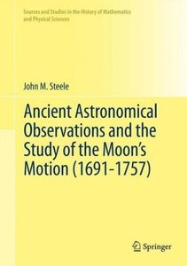 Ancient Astronomical Observations and the Study of the Moon's Mo