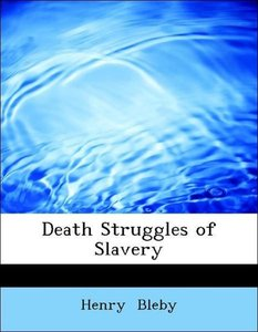 Death Struggles of Slavery