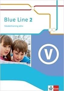 Blue Line 2. Vokabeltraining aktiv 6. Schuljahr