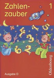 Zahlenzauber D 1. Schülerbuch