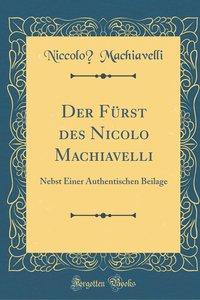 Der Fürst des Nicolo Machiavelli