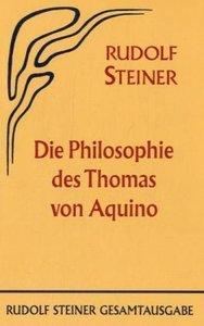 Die Philosophie des Thomas von Aquino
