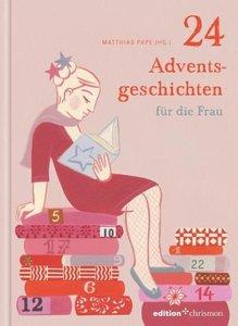 24 Adventsgeschichten für die Frau