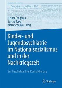 Kinder- und Jugendpsychiatrie im Nationalsozialismus und in der