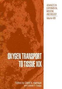 Oxygen Transport to Tissue XIX