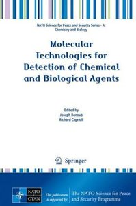 Molecular Technologies for Detection of Chemical and Biological