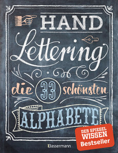 Handlettering. Die 33 schönsten Alphabete mit Rahmen, Ornamenten