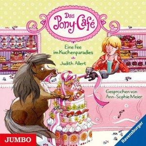 Das Pony-Café - Eine Fee im Kuchenparadies, 1 Audio-CD