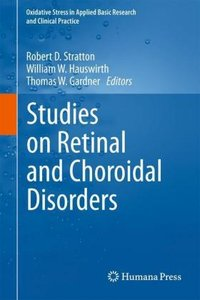 Studies on Retinal and Choroidal Disorders