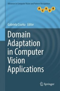 Domain Adaptation in Computer Vision Applications