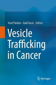 Vesicle Trafficking in Cancer