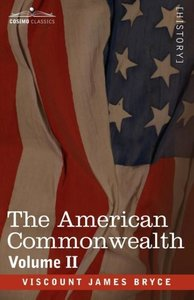 The American Commonwealth - Volume 2