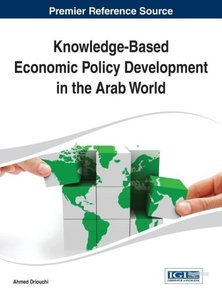 Knowledge-Based Economic Policy Development in the Arab World