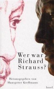 Wer war Richard Strauss?