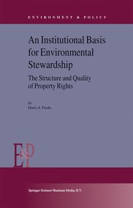 An Institutional Basis for Environmental Stewardship