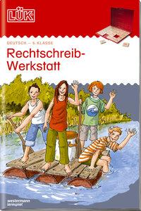 LÜK. Rechtschreibwerkstatt 6. Klasse