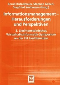 Informationsmanagement - Herausforderungen und Perspektiven